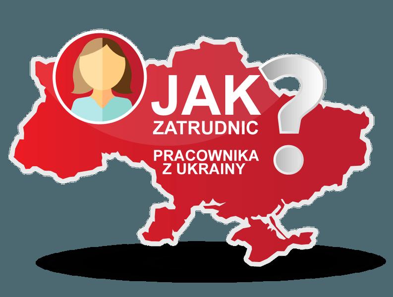 Jak Zatrudnić Pracownika Z Ukrainy Krok Po Kroku